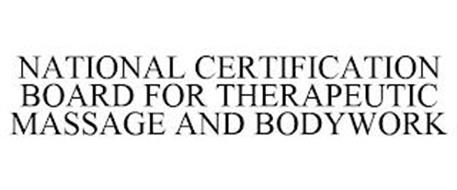 NATIONAL CERTIFICATION BOARD FOR THERAPEUTIC MASSAGE AND BODYWORK