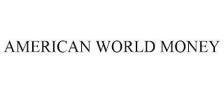 AMERICAN WORLD MONEY