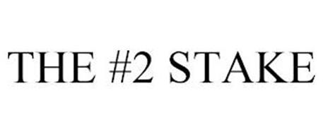 THE #2 STAKE