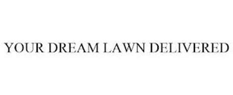 YOUR DREAM LAWN DELIVERED