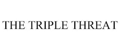 THE TRIPLE THREAT