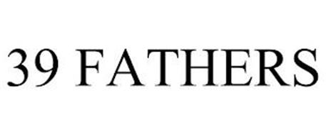 39 FATHERS