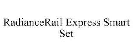RADIANCERAIL EXPRESS SMART SET