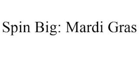 SPIN BIG: MARDI GRAS