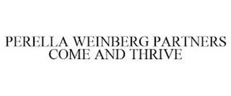 PERELLA WEINBERG PARTNERS COME AND THRIVE