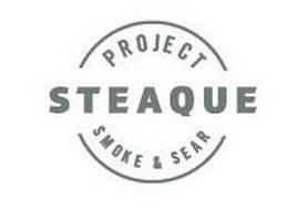 PROJECT STEAQUE SMOKE & SEAR
