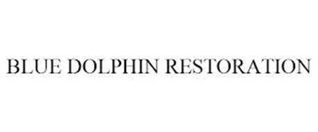BLUE DOLPHIN RESTORATION