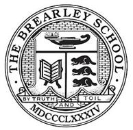 THE BREARLEY SCHOOL BY TRUTH AND TOIL MDCCCLXXXIV