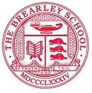· THE BREARLEY SCHOOL · BY TRUTH AND TOIL MDCCCLXXXIV