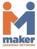 M MAKER LEARNING NETWORK