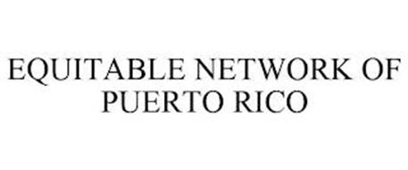 EQUITABLE NETWORK OF PUERTO RICO