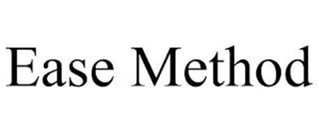 EASE METHOD