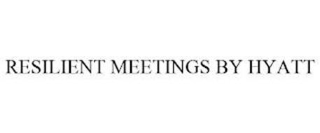 RESILIENT MEETINGS BY HYATT