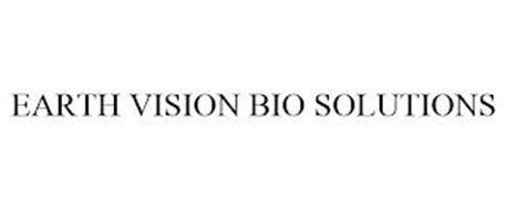 EARTH VISION BIO SOLUTIONS