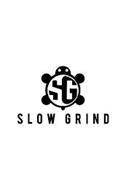SLOW GRIND SG