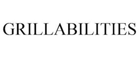 GRILLABILITIES