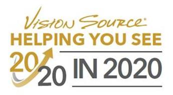 VISION SOURCE HELPING YOU SEE 20/20 IN 2020