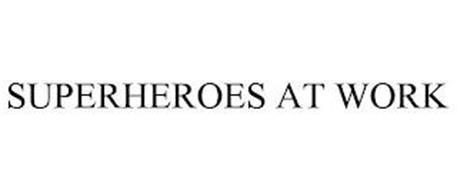 SUPERHEROES AT WORK