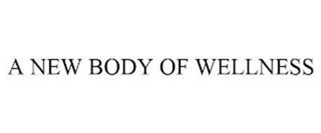 A NEW BODY OF WELLNESS