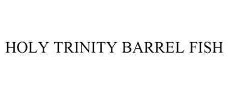 HOLY TRINITY BARREL FISH