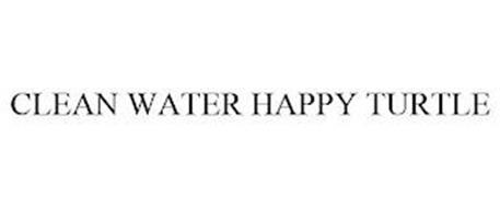 CLEAN WATER HAPPY TURTLE