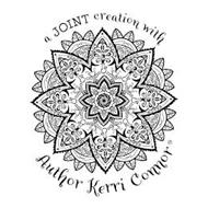 A JOINT CREATION WITH AUTHOR KERRI CONNOR K.C.