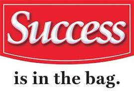 SUCCESS IS IN THE BAG.
