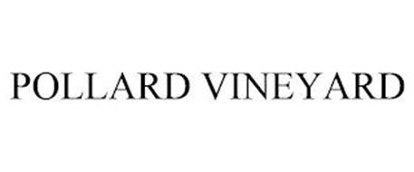 POLLARD VINEYARD