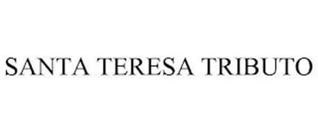 SANTA TERESA TRIBUTO