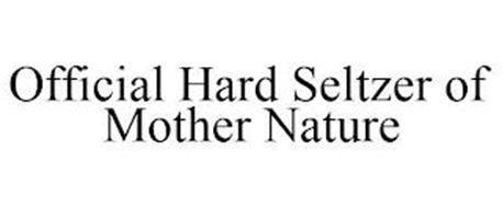 OFFICIAL HARD SELTZER OF MOTHER NATURE