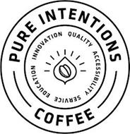 PURE INTENTIONS COFFEE INNOVATION QUALITY ACCESSIBILITY SERVICE EDUCATION