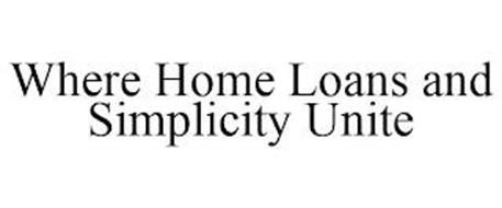WHERE HOME LOANS AND SIMPLICITY UNITE