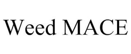WEED MACE