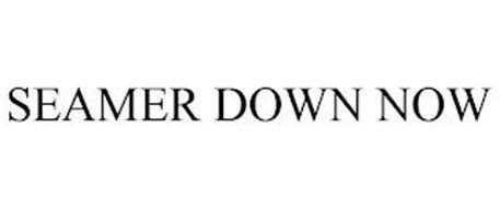 SEAMER DOWN NOW