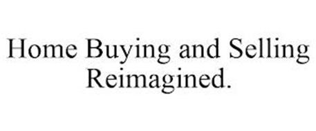 HOME BUYING AND SELLING REIMAGINED.