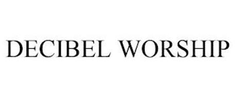 DECIBEL WORSHIP