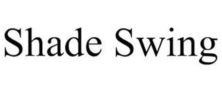 SHADE SWING