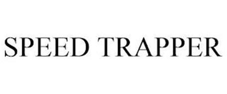 SPEED TRAPPER