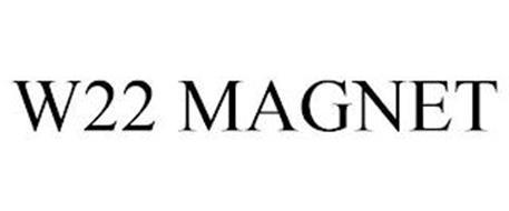 W22 MAGNET