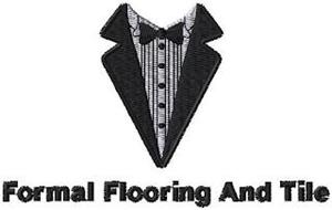 FORMAL FLOORING AND TILE