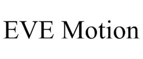 EVE MOTION