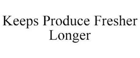 KEEPS PRODUCE FRESHER LONGER
