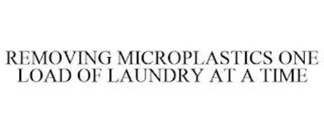 REMOVING MICROPLASTICS ONE LOAD OF LAUNDRY AT A TIME