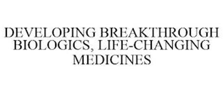 DEVELOPING BREAKTHROUGH BIOLOGICS, LIFE-CHANGING MEDICINES