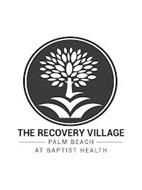 THE RECOVERY VILLAGE PALM BEACH AT BAPTIST HEALTH