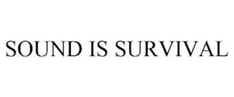 SOUND IS SURVIVAL