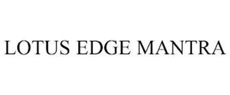 LOTUS EDGE MANTRA