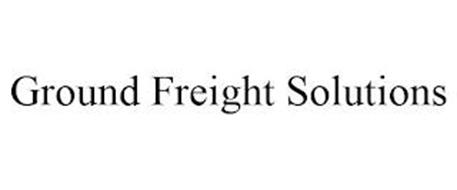 GROUND FREIGHT SOLUTIONS