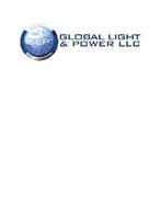 GLP GLOBAL LIGHT & POWER LLC