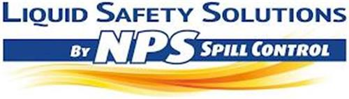 LIQUID SAFETY SOLUTIONS BY NPS SPILL CONTROL